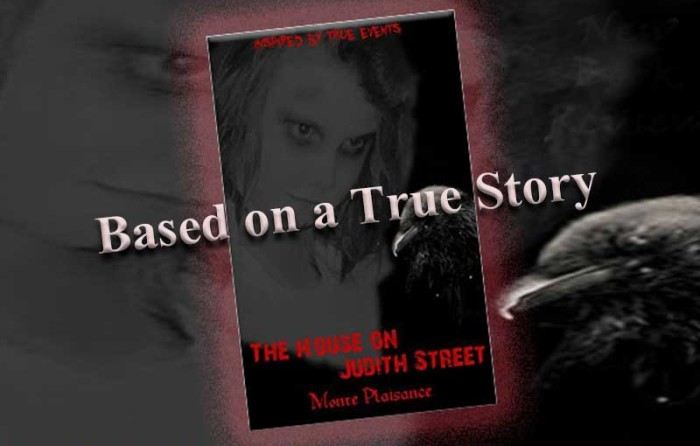 The House on Judith Street – Based on a True Story